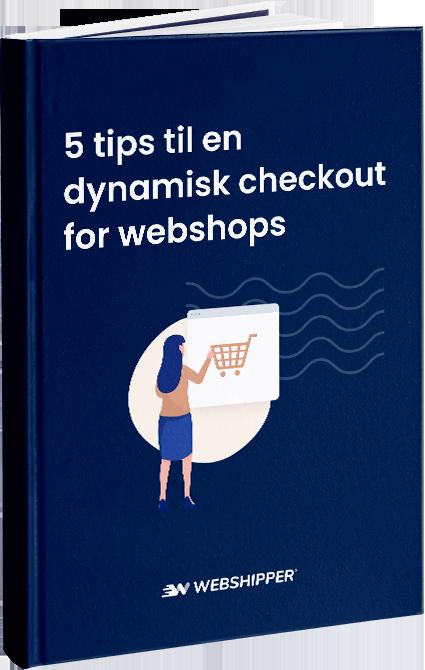 e-bog-5-tips-til-en-dynamisk-checkout-for-webshops